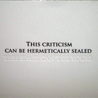 This criticism can be hermetically sealed, 2010